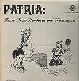 Patria: Music From Honduras And Nicaragua [Vinyl LP]