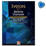 3 voices Band 3 - Weltliche Chormusik - Renaissance bis Moderne, Ethno, Folk und Pop - Notenbuch mit Notenklammer - Helbling Verlag C9000 9783990690000