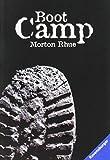 Boot Camp von Morton Rhue (1. Juni 2007) Taschenbuch
