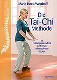 Die Tai-Chi-Methode: für Haltungsgesundheit und einen schmerzfreien Rücken