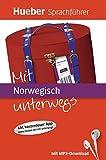 Mit ... unterwegs: Mit Norwegisch unterwegs: Buch mit MP3-Download