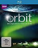 Orbit - Die unglaubliche Reise der Erde [Blu-ray]