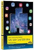 Dein Samsung Galaxy S20, S20+ und S20 Ultra Smartphone mit Android 10 - Einfach alles können