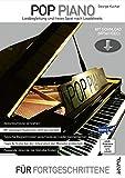 Pop Piano - Liedbegleitung und freies Spiel nach Leadsheets - Lehrbuch mit Download (MP3 + Video) - Akkordsymbole verstehen, Begleitmuster entwickeln: ......
