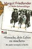 'Versuche, dein Leben zu machen': Als Jüdin versteckt in Berlin