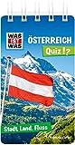 WAS IST WAS Quiz Österreich: Über 100 Fragen und Antworten! Mit Spielanleitung und Punktewertung (WAS IST WAS Quizblöcke)
