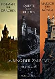 Der Ring der Zauberei Bündel (Bücher 1, 2 und 3)