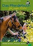 Das Pferdebuch für junge Reiter