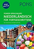 PONS Power-Sprachkurs Niederländisch für Fortgeschrittene: Der Intensivkurs mit Buch und CD: Der Intensivkurs mit Buch und CDs