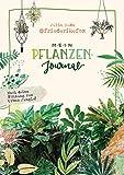 Friederikefox: Mein Pflanzen-Journal: Mach deine Wohnung zum Urban Jungle - Zum Ausfüllen, Eintragen und Gestalten