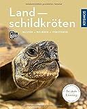 Landschildkröten: halten, pflegen, verstehen (Mein Tier)