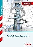 STARK Training Gymnasium - Geometrie - Fit für die Oberstufe: Aufgaben mit Lösungen (STARK-Verlag - Training)