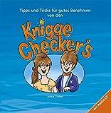Knigge Checker's - Tipps und Tricks für gutes Benehmen: Tipps und Tricks für gutes Benehmen mit Audio CD