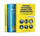 Rhetorik | Psychologie | Manipulation | Kommunikation - Das große 4 in 1 Buch: Wie Sie Menschen lesen, Rhetorik entschlüsseln und Ihren Gegenüber durch...
