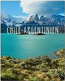 Chile - Argentinien: Ein Premium***XL-Bildband in stabilem Schmuckschuber mit 224 Seiten und über 330 Abbildungen - STÜRTZ Verlag