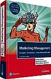 Marketing-Management: Konzepte-Instrumente-Unternehmensfallstudien (Pearson Studium - Economic BWL)