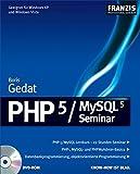 PHP 5 /MySQL 5 Seminar, DVD-ROM PHP 5 /MySQL 5 Lernkurs - 22 Stunden Seminar. PHP-, MySQL- und PHPAdmin-Basics. Datenbankprogrammierung, objektorientierte...