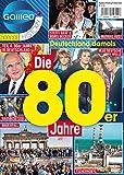 Galileo Magazin SPECIAL HISTORY: Die 80er Jahre - Teil 4: 80er JAHRE IN DEUTSCHLAND