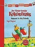 Erst ich ein Stück, dann du - Der kleine Drache Kokosnuss kommt in die Schule: Für das gemeinsame Lesenlernen ab der 1. Klasse (Erst ich ein Stück... mit dem...