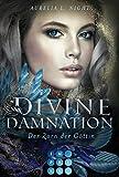 Divine Damnation 3: Der Zorn der Göttin: Düster-romantische Götter-Fantasy