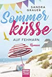 Sommerküsse auf Fehmarn: Roman
