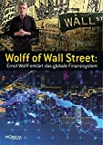 Wolff of Wall Street: Ernst Wolff erklärt das globale Finanzsystem
