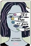 254 Tage mit Jane Doe: Ein feinfühliger, berührender Roman über die erste Liebe, Depressionen und den ersten Verlust