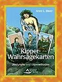 Die Kipper-Karten: Die Wirklichkeit enthüllen mit Kartenlegen und -deuten
