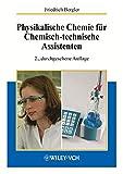 Physikalische Chemie fur Chemisch-technische Assistenten (German Edition)