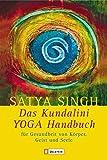 Das Kundalini Yoga Handbuch: Für Gesundheit von Körper, Geist und Seele (0)