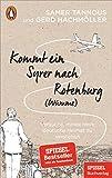 Kommt ein Syrer nach Rotenburg (Wümme): Versuche, meine neue deutsche Heimat zu verstehen - Ein SPIEGEL-Buch