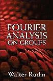 Fourier Analysis on Groups (Dover Books on Mathematics) (English Edition)