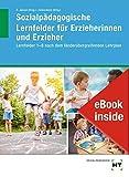 eBook inside: Buch und eBook Sozialpädagogische Lernfelder für Erzieherinnen und Erzieher: Lernfelder 1-6 nach dem länderübergreifenden Lehrplan