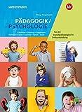 Pädagogik/Psychologie für die sozialpädagogische Erstausbildung - Kinderpflege, Sozialpädagogische Assistenz, Sozialassistenz: Schülerband