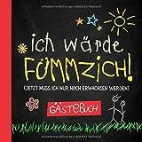 Ich wärde fümmzich: Gästebuch zum 50.Geburtstag für Mann oder Frau - 50 Jahre - Lustiges Geschenk & Geburtstagsdeko - Buch für Glückwünsche und Fotos...