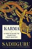 Karma: A Yogi's Guide to Crafting Your Destiny