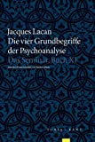 Die vier Grundbegriffe der Psychoanalyse: Das Semniar, Buch XI