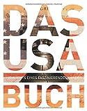 Das USA Buch: Highlights eines faszinierenden Landes (KUNTH Das ... Buch. Highlights einer faszinierenden Stadt)