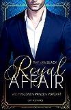 Royal Affair - Wie man einen Prinzen verführt: Gay Romance
