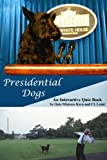 Presidential Dogs, An Interactive Quiz Book (English Edition)