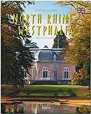 Journey through North Rhine-Westphalia - Reise durch Nordrhein-Westfalen: Ein Bildband mit über 230 Bildern auf 140 Seiten - STÜRTZ Verlag