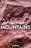 Moving Mountains: Roman (Fletcher University, Band 4)