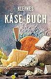 Kleines Käse-Buch (Minibibliothek)