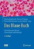 Das Blaue Buch: Chemotherapie-Manual Hämatologie und Onkologie