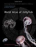 World Atlas of Jellyfish (Abhandlungen des Naturwissenschaftlichen Vereins in Hamburg, Sonderband)