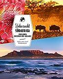 Bildband Südafrika: Sehnsucht Südafrika. Bunte Vielfalt zwischen den Ozeanen. Eine Reise vom Kap der Guten Hoffnung zum Krüger-Nationalpark mit ... Ihren...