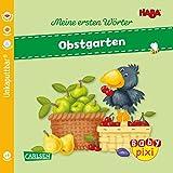 Baby Pixi (unkaputtbar) 89: HABA Erste Wörter: Obstgarten (89)