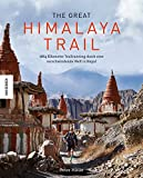 The Great Himalaya Trail: 1864 Kilometer Trailrunning durch eine bedrohte Welt in Nepal (Annapurna, Everest, Kathmandu)