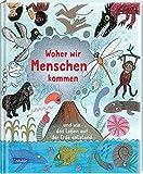 Woher wir Menschen kommen: und wie das Leben auf der Erde entstand - Die Geschichte der Evolution für Kinder erklärt   Wissen für neugierige Kinder ab 3...