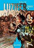 Luzifer junior (Band 10) - Die verrückte Zeitmaschine: Lustige Kinderbuchreihe ab 10 Jahre
